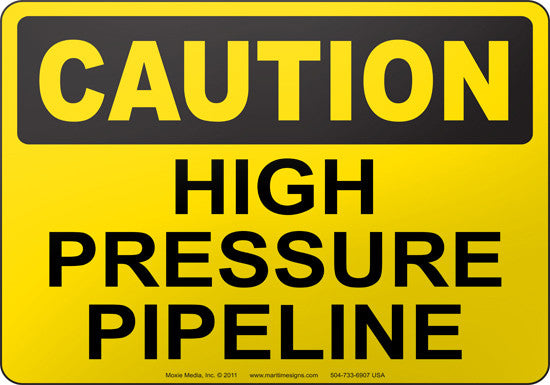 Caution: High Pressure Pipeline
