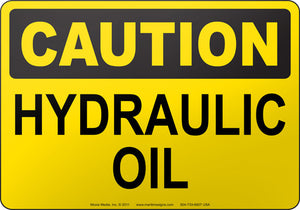 Caution: Hydraulic Oil