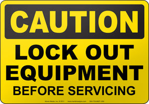 Caution: Lock Out Equipment Before Servicing