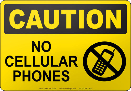 Caution: No Cellular Phones
