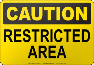 Caution: Restricted Area