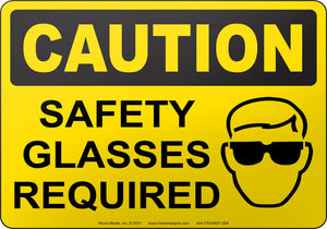 Caution: Safety Glasses Required