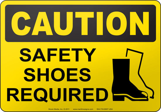 Caution: Safety Shoes Required