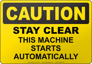 Caution: Stay Clear This Machine Starts Automatically