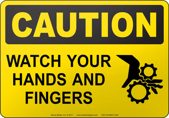 Caution: Watch Your Hands And Fingers