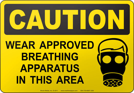Caution: Wear Approved Breathing Apparatus In This Area