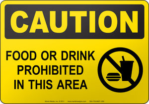 Caution: Food Or Drink Prohibited In This Area