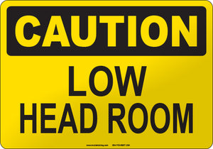 Caution: Low Head Room