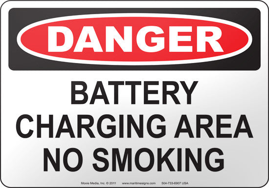 Danger: Battery Charging Area No Smoking