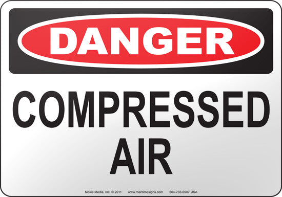 Danger: Compressed Air