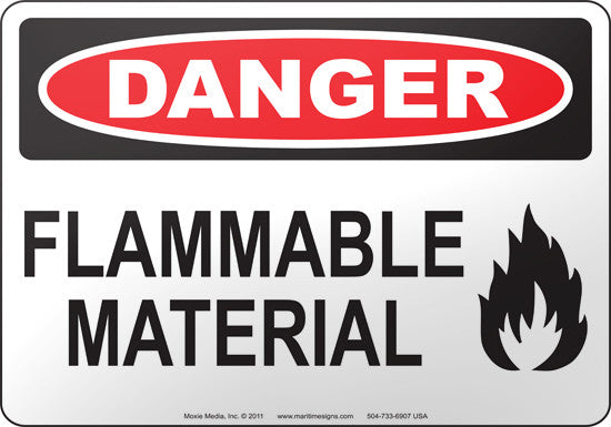Danger: Flammable Material