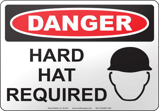 Danger: Hard Hat Required