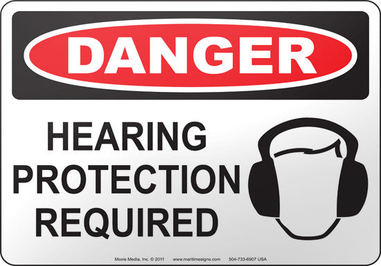 Danger: Hearing Protection Required