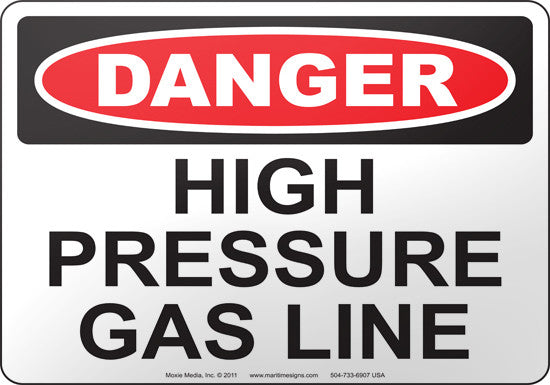 Danger: High Pressure Gas Line