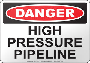 Danger: High Pressure Pipeline