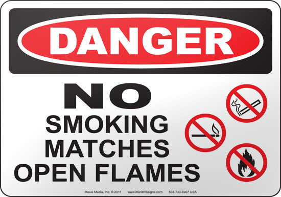 Danger: No Smoking Matches Open Flames