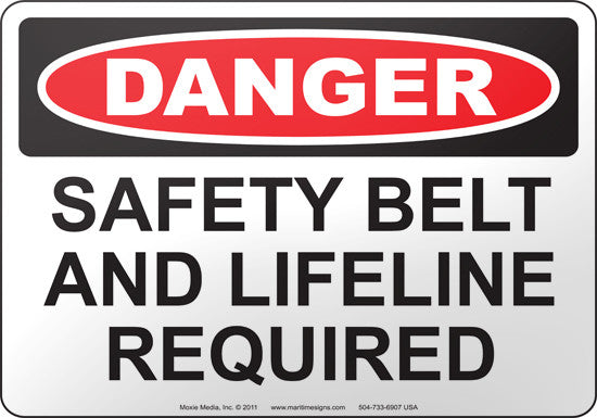 Danger: Safety Belt And Lifeline Required