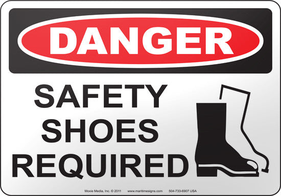 Danger: Safety Shoes Required