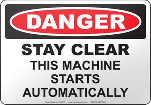 Danger: Stay Clear This Machine Starts Automatically