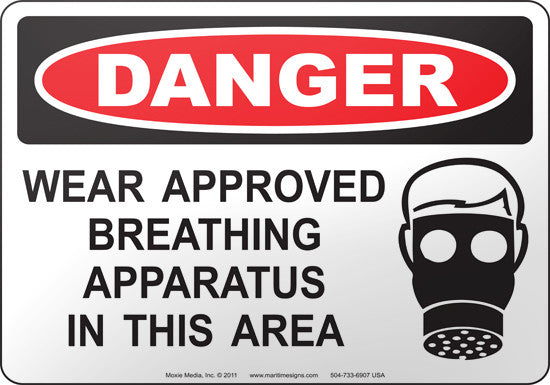 Danger: Wear Approved Breathing Apparatus In This Area