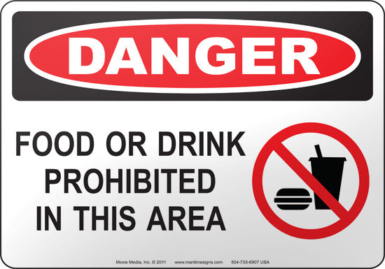 Danger: Food Or Drink Prohibited In This Area