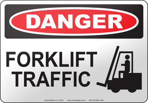 Danger: Forklift Traffic