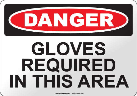 Danger: Gloves Required in this Area