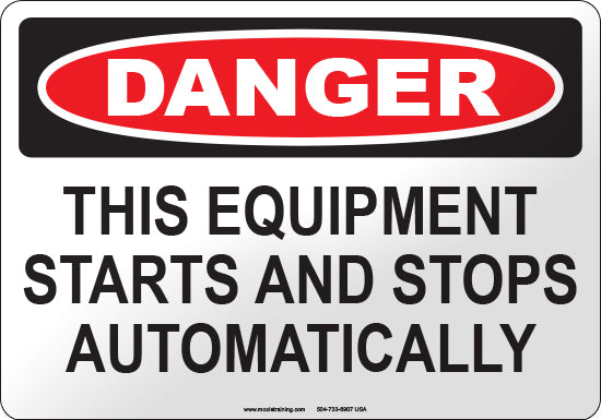 Danger: This Equipment Starts and Stops Automatically
