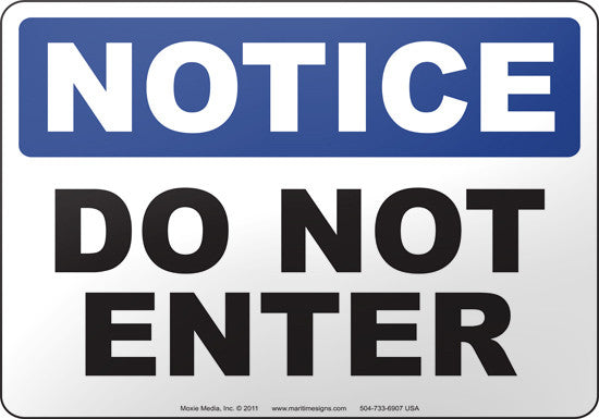 Notice: Do Not Enter