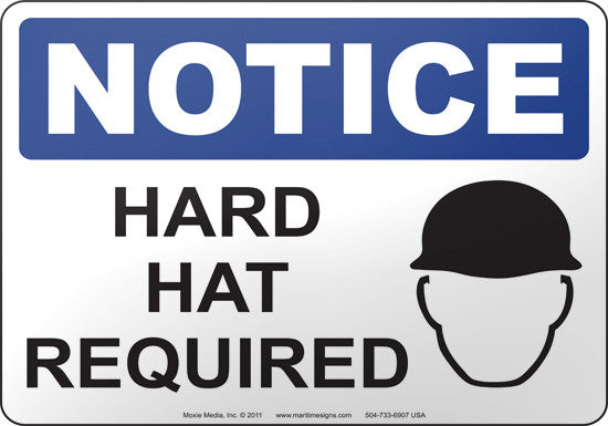 Notice: Hard Hat Required