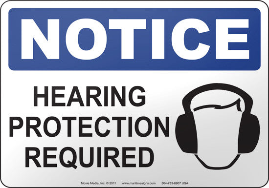 Notice: Hearing Protection Required