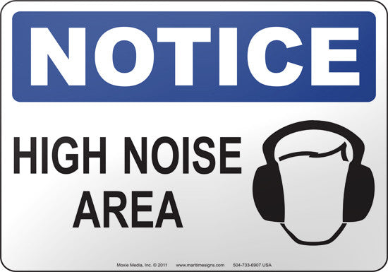 Notice: High Noise Area