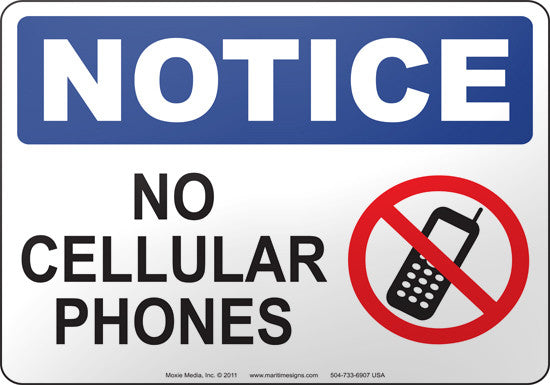 Notice: No Cellular Phones