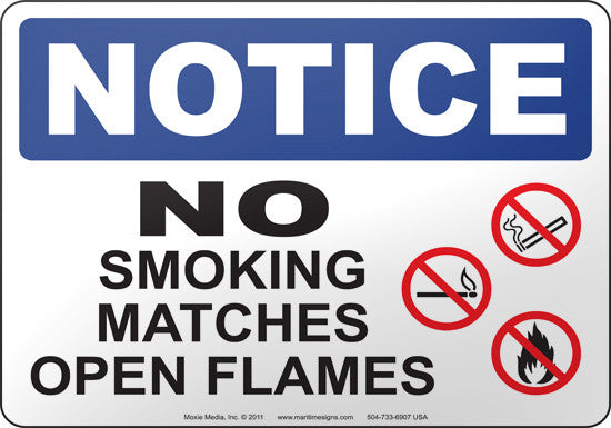 Notice: No Smoking Matches Open Flames