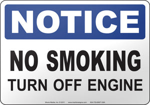Notice: No Smoking Turn Off Engine