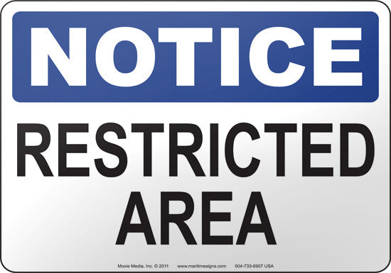 Notice: Restricted Area