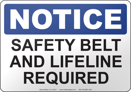 Notice: Safety Belt And Lifeline Required