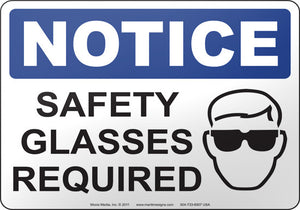 Notice: Safety Glasses Required
