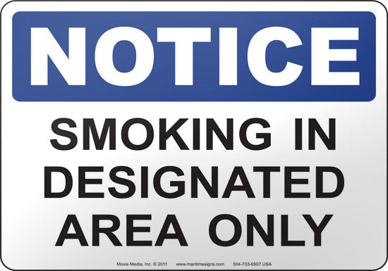Notice: Smoking In Designated Area Only