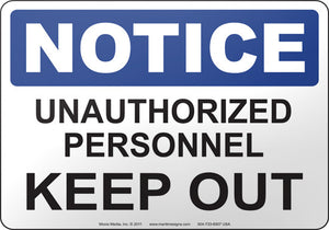 Notice: Unauthorized Personnel Keep Out