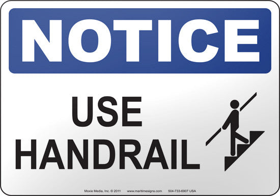 Notice: Use Handrail