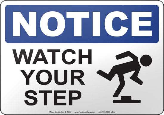 Notice: Watch Your Step