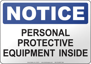 Notice: Personal Protective Equipment Inside