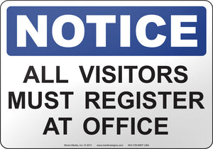 Notice: All Visitors Must Register At Office