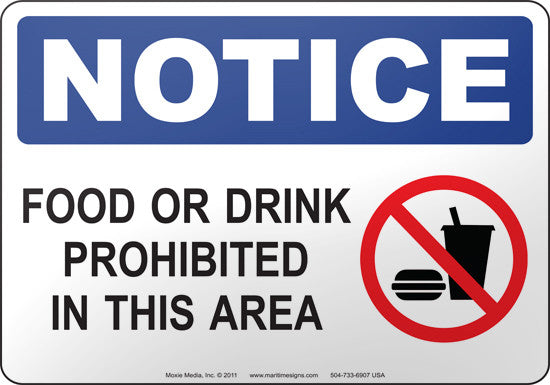 Notice: Food Or Drink Prohibited In This Area