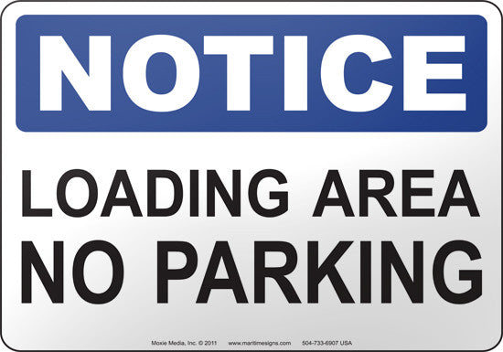 Notice: Loading Area No Parking