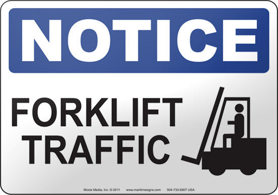 Notice: Forklift Traffic