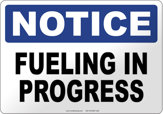 Notice: Fueling in Progress