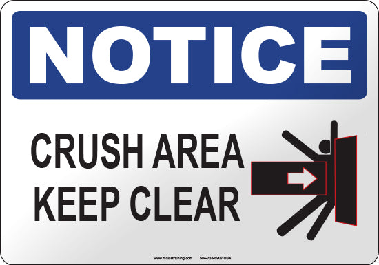 Notice: Crush Area Keep Clear