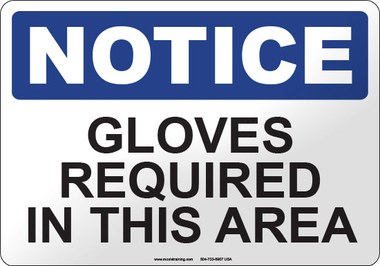 Notice: Gloves Required in this Area